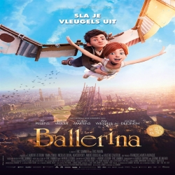 فلم الكرتون العائلي راقصة باليه Ballerina 2016 مترجم للعربية