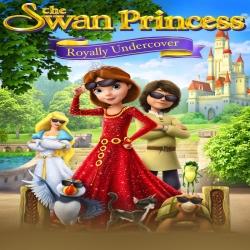فيلم كرتون الانيميشن و المغامرة The Swan Princess Royally Undercover 2017 مترجم للعربية
