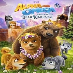 فيلم كرتون الانيميشن والمغامرات Alpha and Omega: Journey to Bear Kingdom 2017 مترجم للعربية