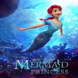 فلم الكرتون الانيميشن والمغامرات الاميرة الحورية 2016 The Mermaid Princess مترجم للعربية
