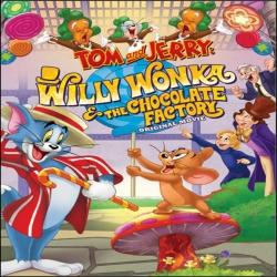 فيلم كرتون الانيمشن والمغامرات توم وجيري Tom and Jerry Willy Wonka and the Chocolate Factory 2017 مترجم للعربية