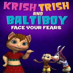 فيلم الكرتون كريش تريش وباتيبوي: واجه مخاوفك Krish Trish and Baltiboy Face Your Fears 2018 مترجم