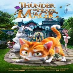 فلم الكرتون ثاندر والبيت السحري Thunder and the House of Magic 2013 مترجم