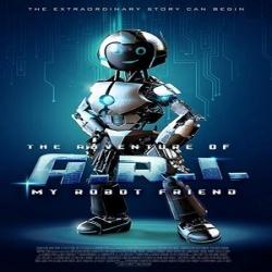 فيلم العائلة The Adventure of A.R.I. My Robot Friend 2020 صديقي الروبوت آري