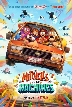 فيلم عائلة ميتشل في مواجهة الآلات 2021 The Mitchells vs The Machinesمدبلج