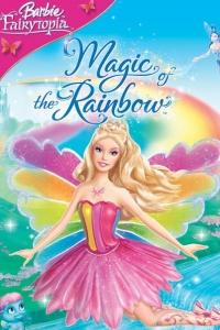 فلم باربي فاريتوبيا وسحر قوس قزح Barbie Fairytopia Magic of the Rainbow 2007 مدبلج للعربية