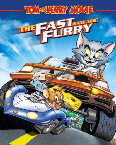 Tom and Jerry the fast and the Furry 2005